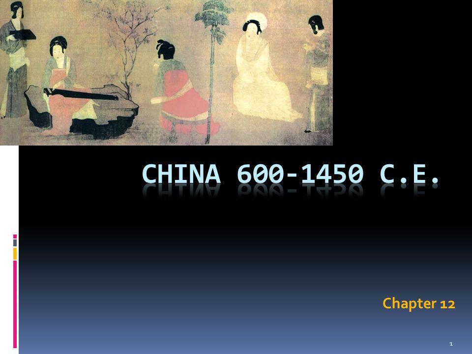 China 600-1450 C.E. Chapter 12