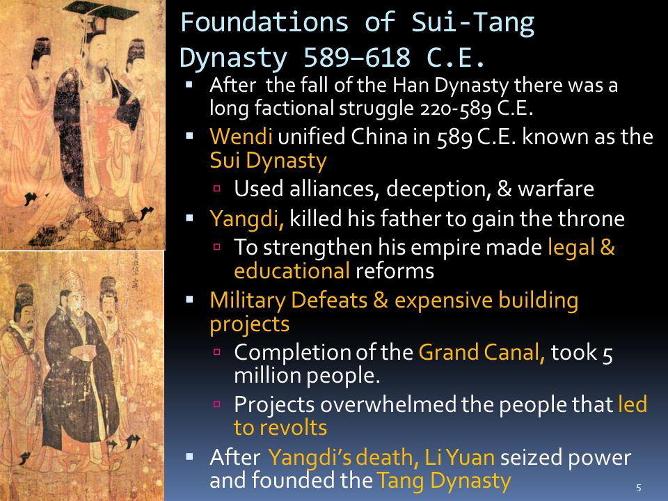 Foundations of Sui-Tang Dynasty 589–618 C.E.