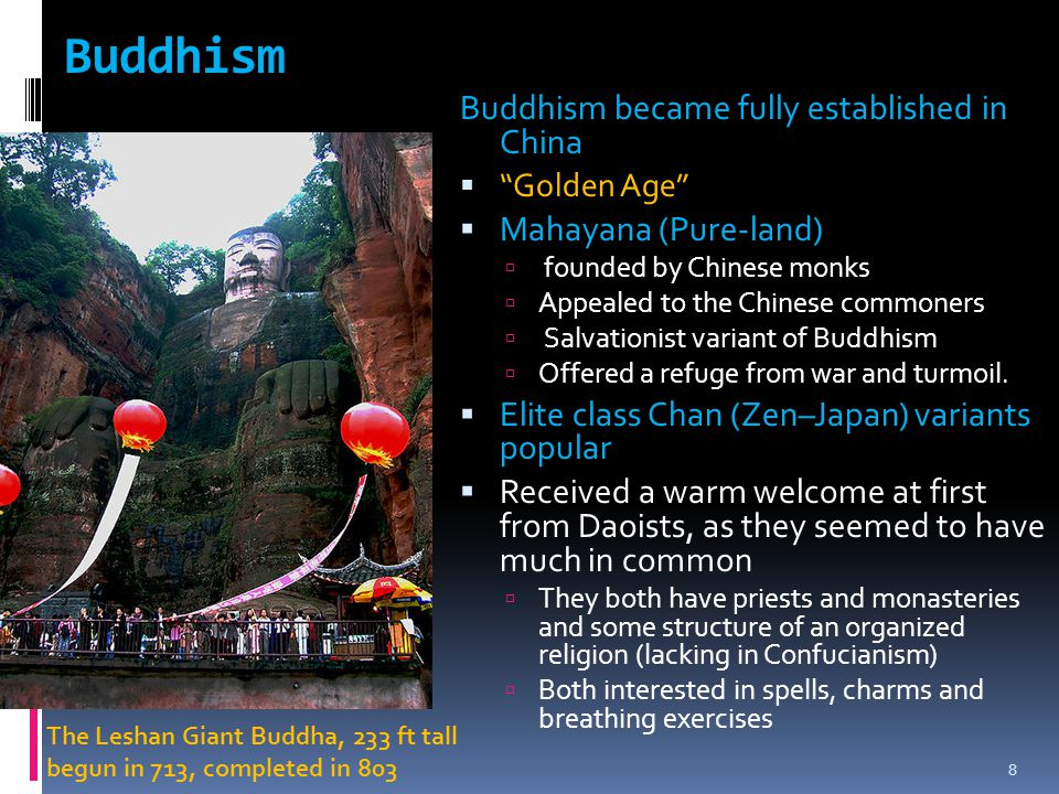 Buddhism Buddhism became fully established in China