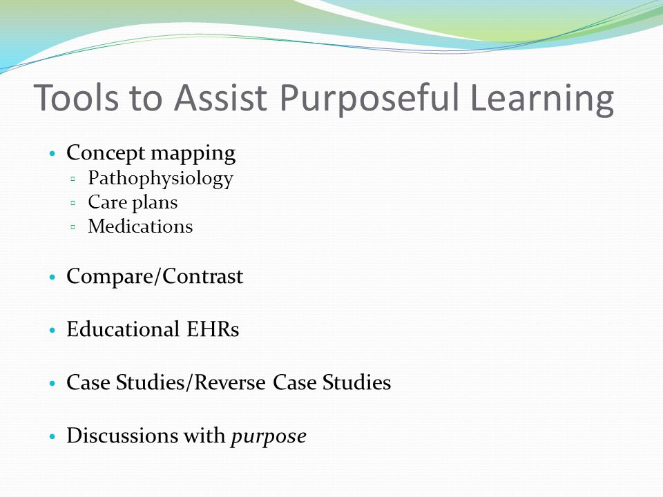 Tools to Assist Purposeful Learning