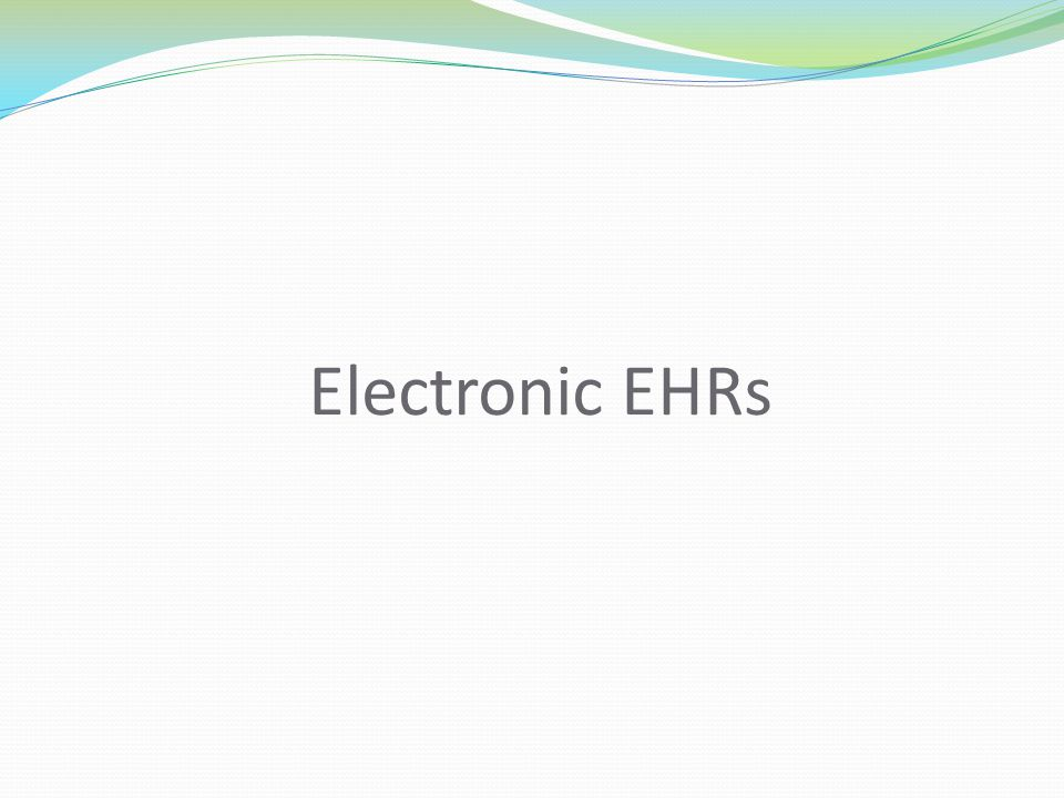 Electronic EHRs