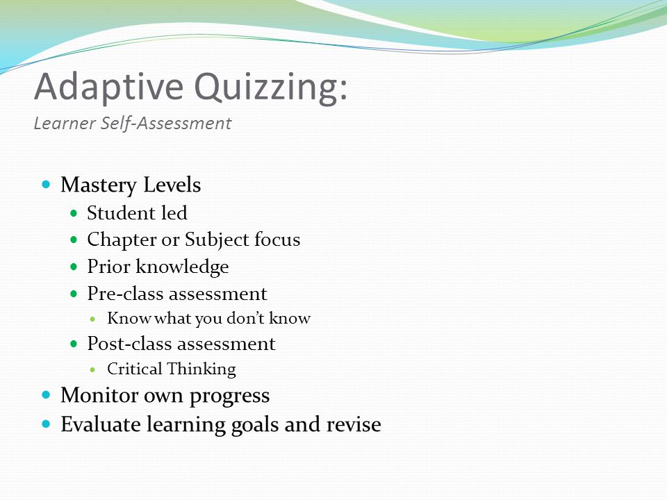 Adaptive Quizzing: Learner Self-Assessment