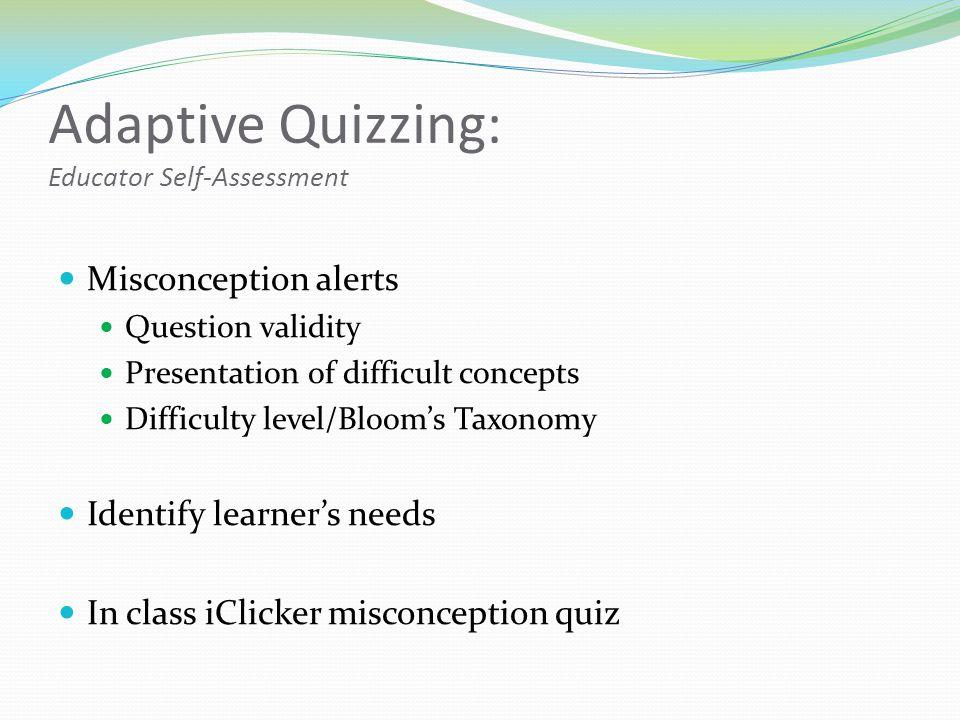 Adaptive Quizzing: Educator Self-Assessment