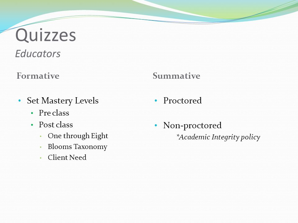 Quizzes Educators Formative Summative Set Mastery Levels Proctored