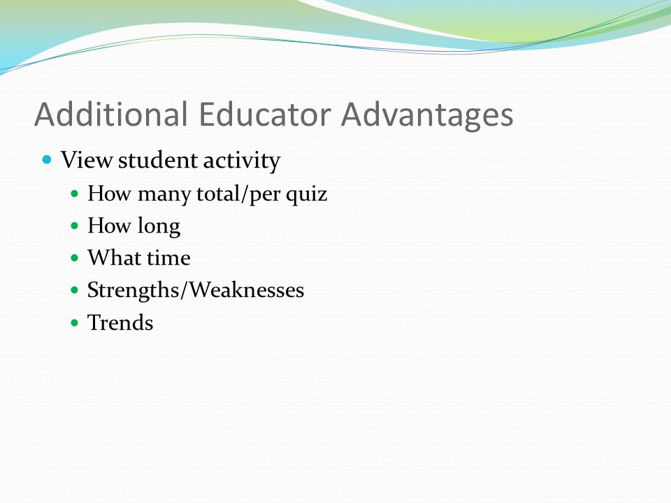 Additional Educator Advantages