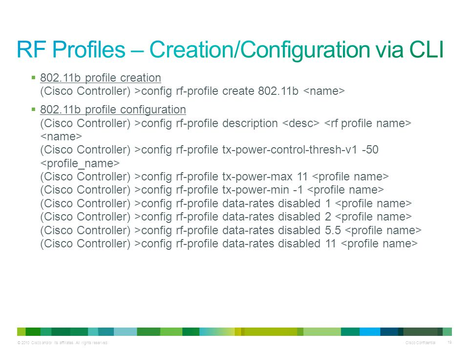 RF Profiles – Creation/Configuration via CLI