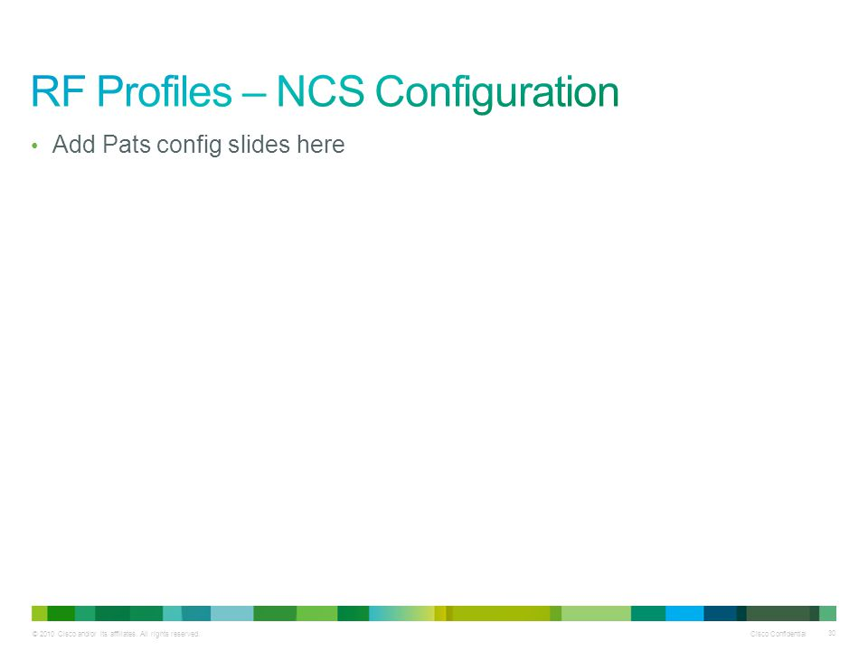 RF Profiles – NCS Configuration