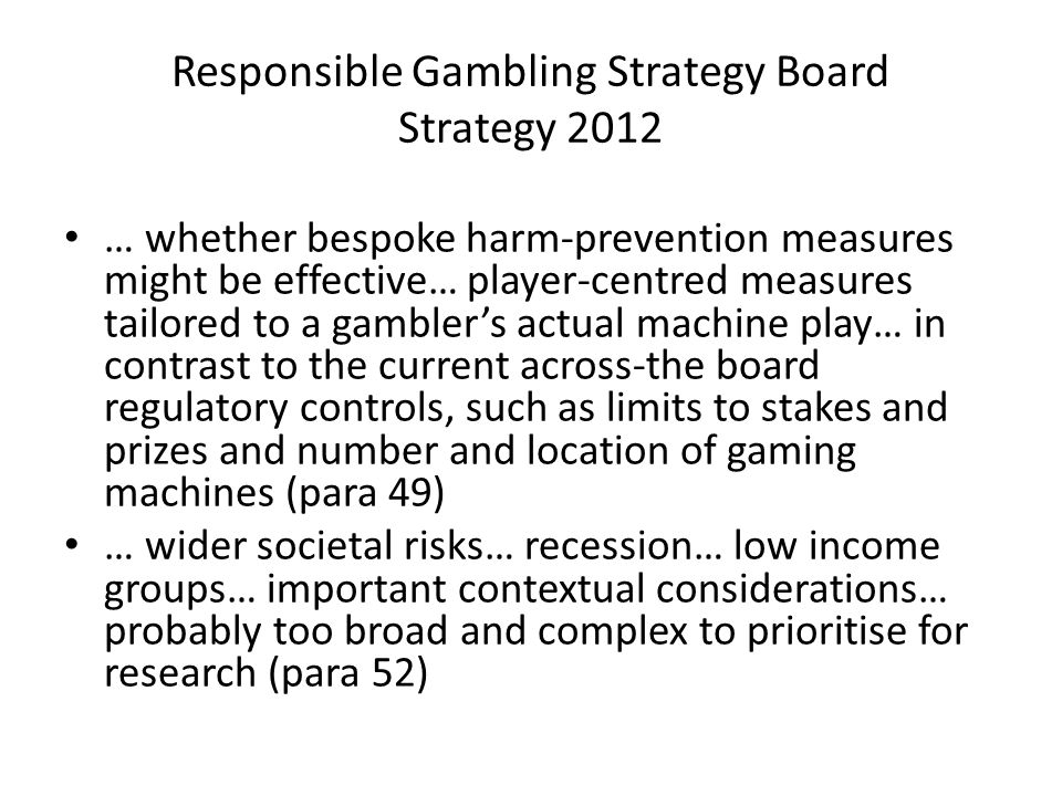 Responsible Gambling Strategy Board Strategy 2012