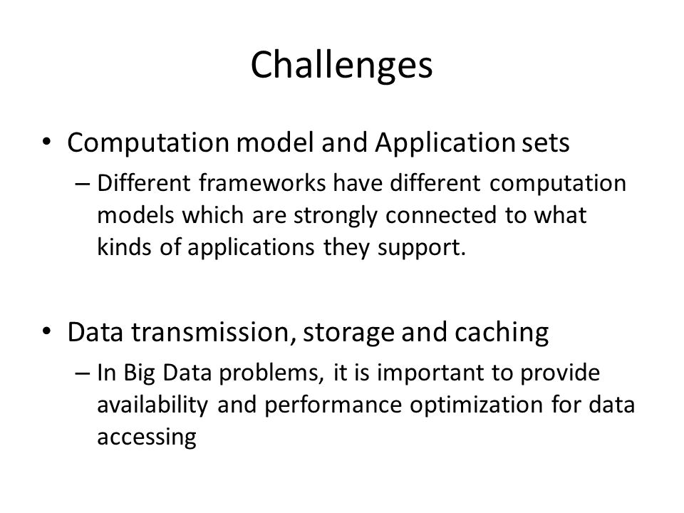 Challenges Computation model and Application sets