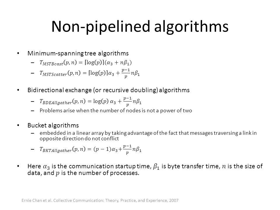 Non-pipelined algorithms