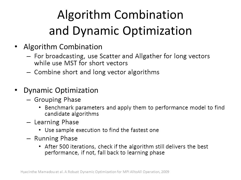 Algorithm Combination and Dynamic Optimization