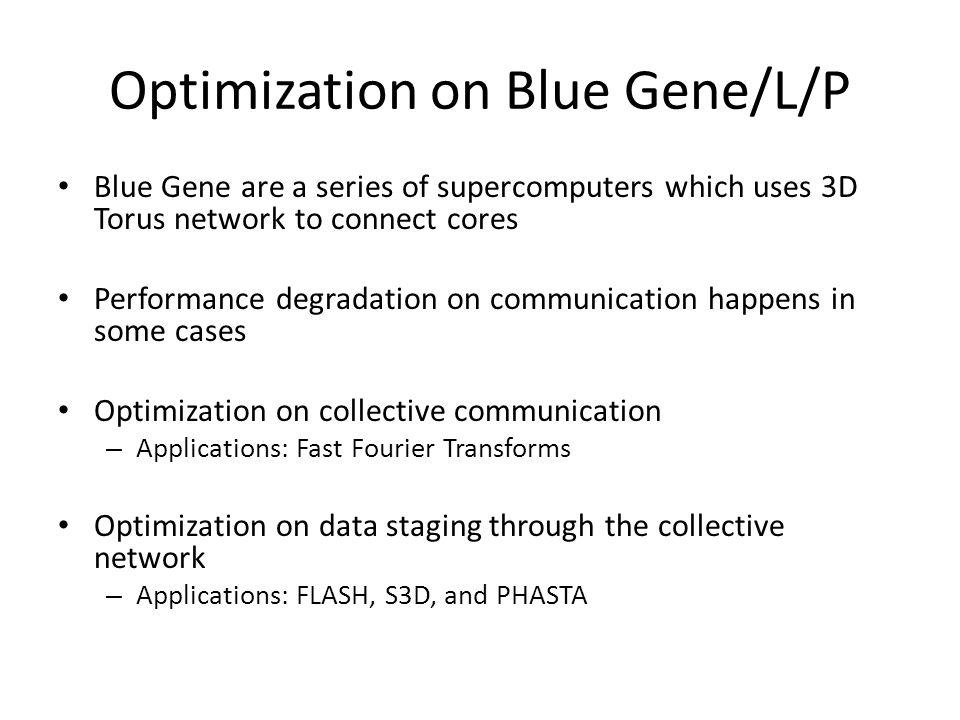 Optimization on Blue Gene/L/P