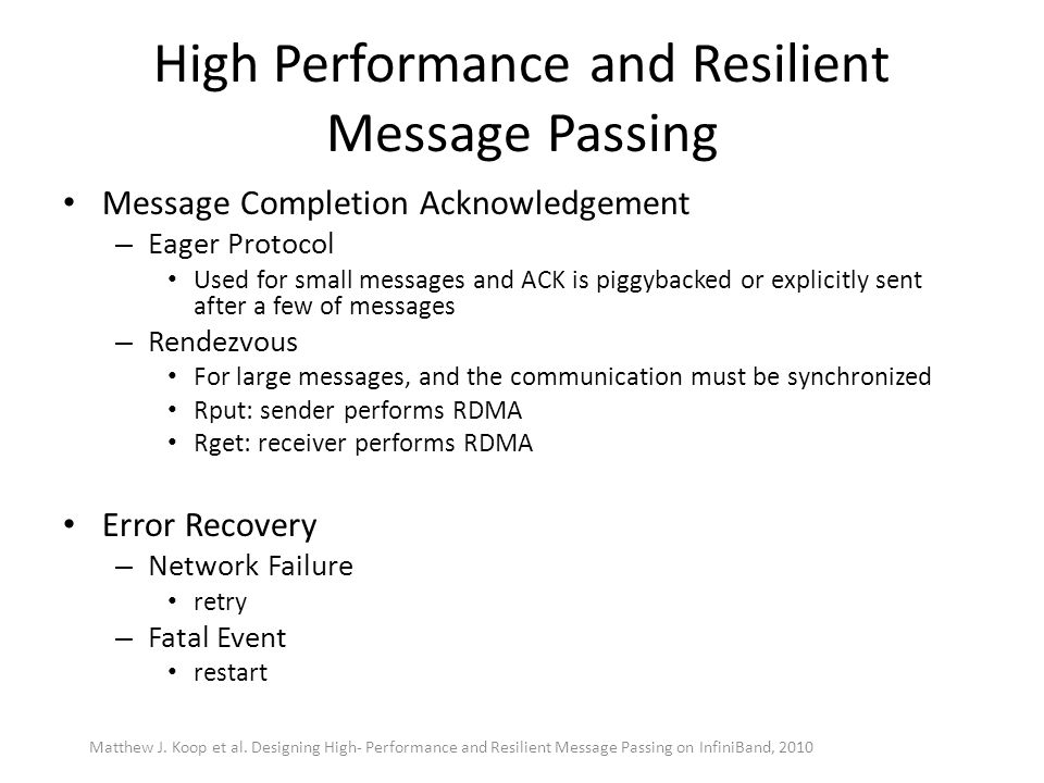 High Performance and Resilient Message Passing