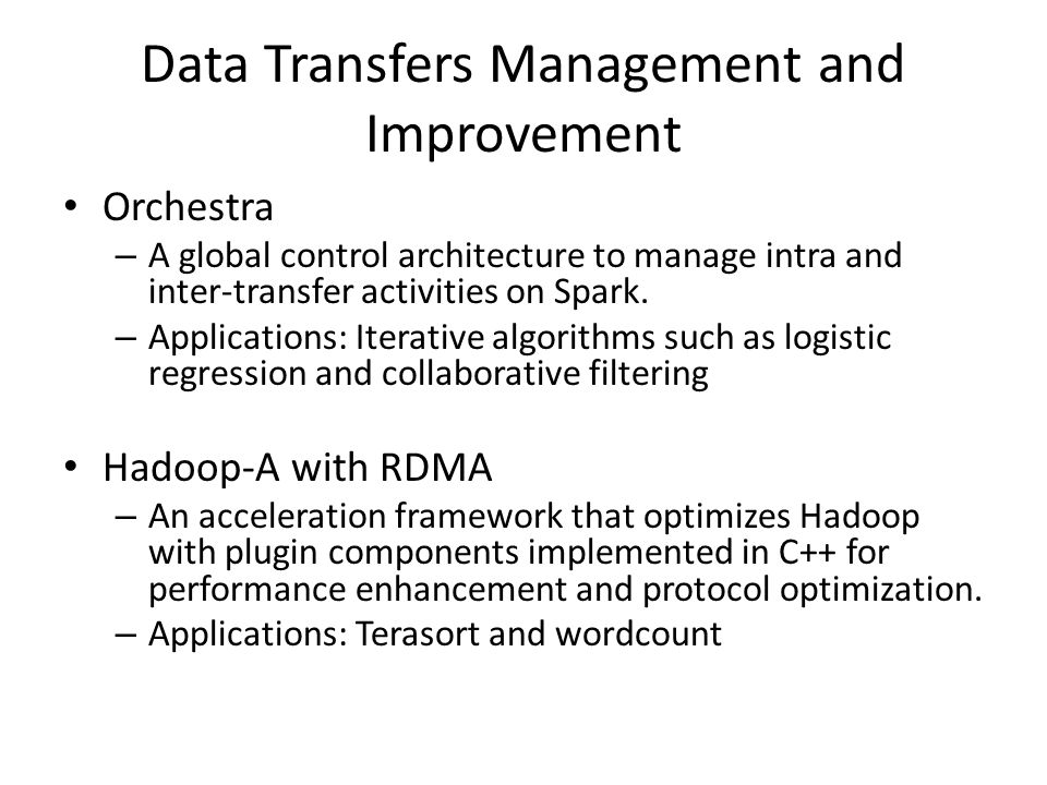 Data Transfers Management and Improvement