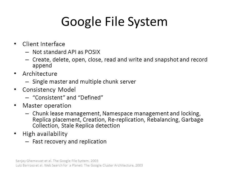 Google File System Client Interface Architecture Consistency Model
