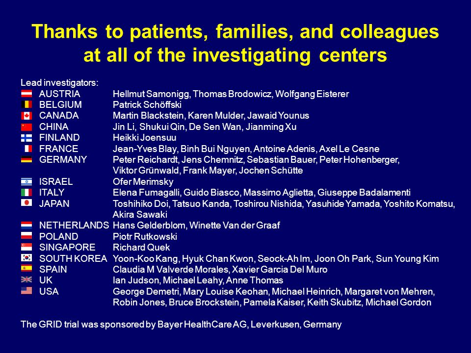 Thanks to patients, families, and colleagues at all of the investigating centers