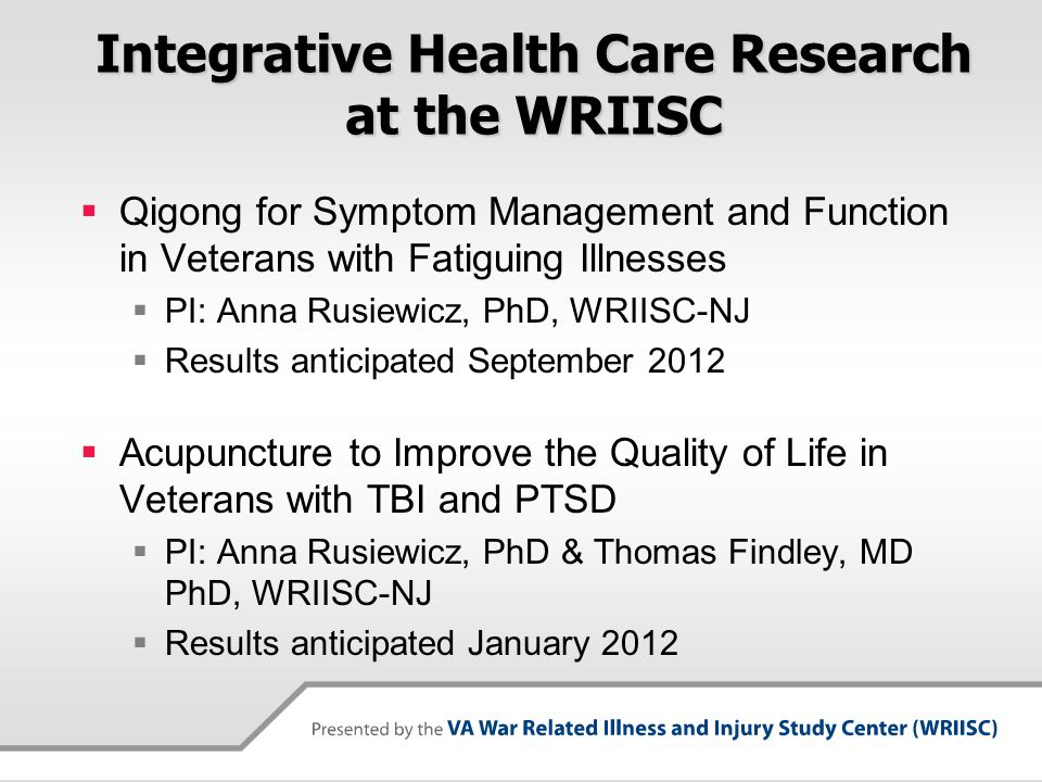 Integrative Health Care Research at the WRIISC