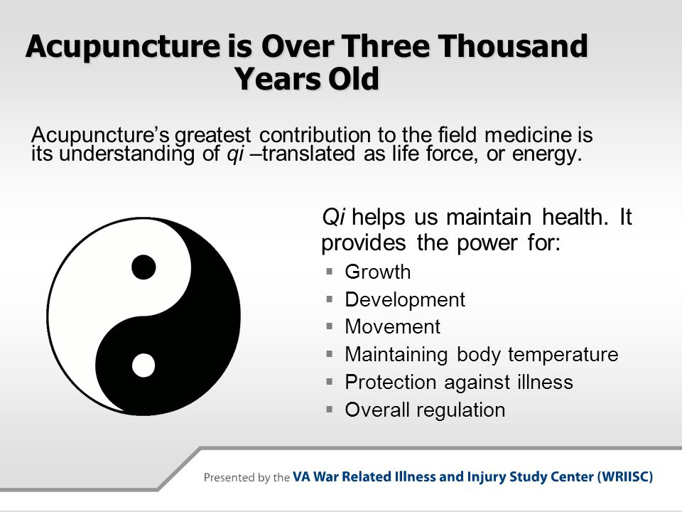 Acupuncture is Over Three Thousand Years Old