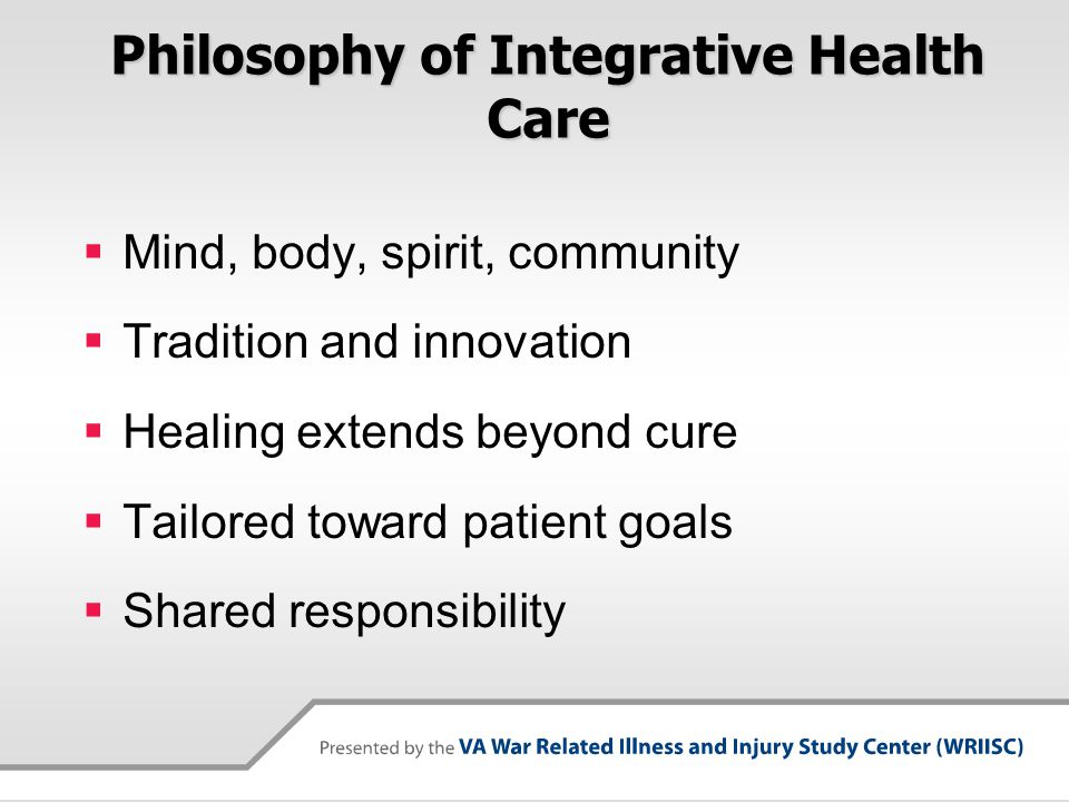Philosophy of Integrative Health Care
