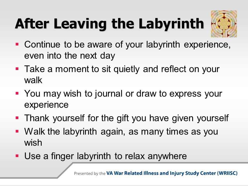 After Leaving the Labyrinth