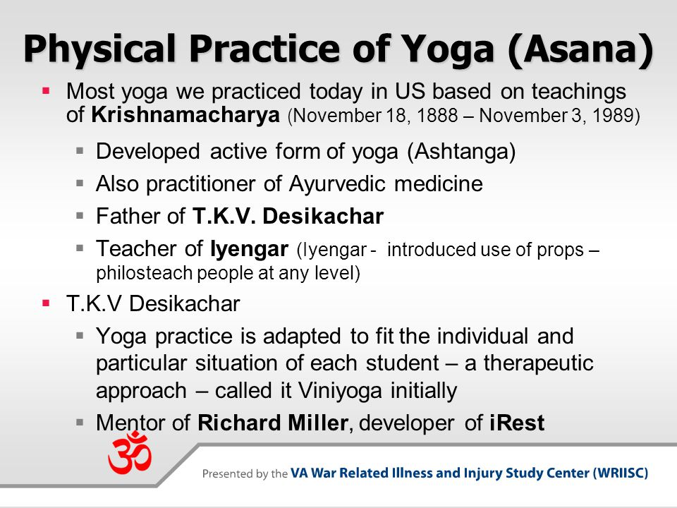 Physical Practice of Yoga (Asana)