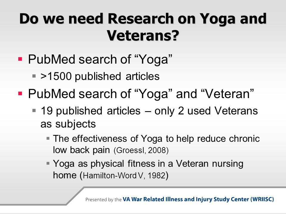 Do we need Research on Yoga and Veterans