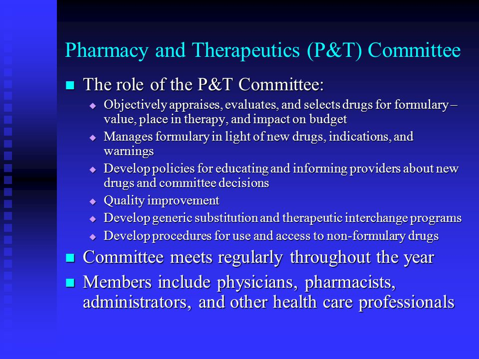 Pharmacy and Therapeutics (P&T) Committee