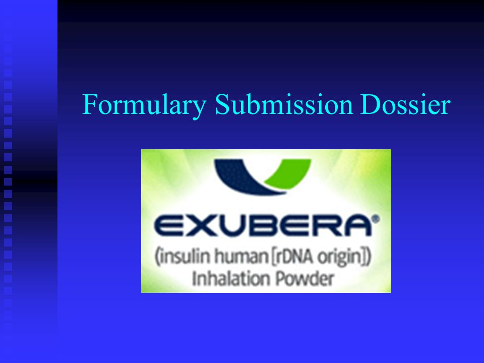 Formulary Submission Dossier