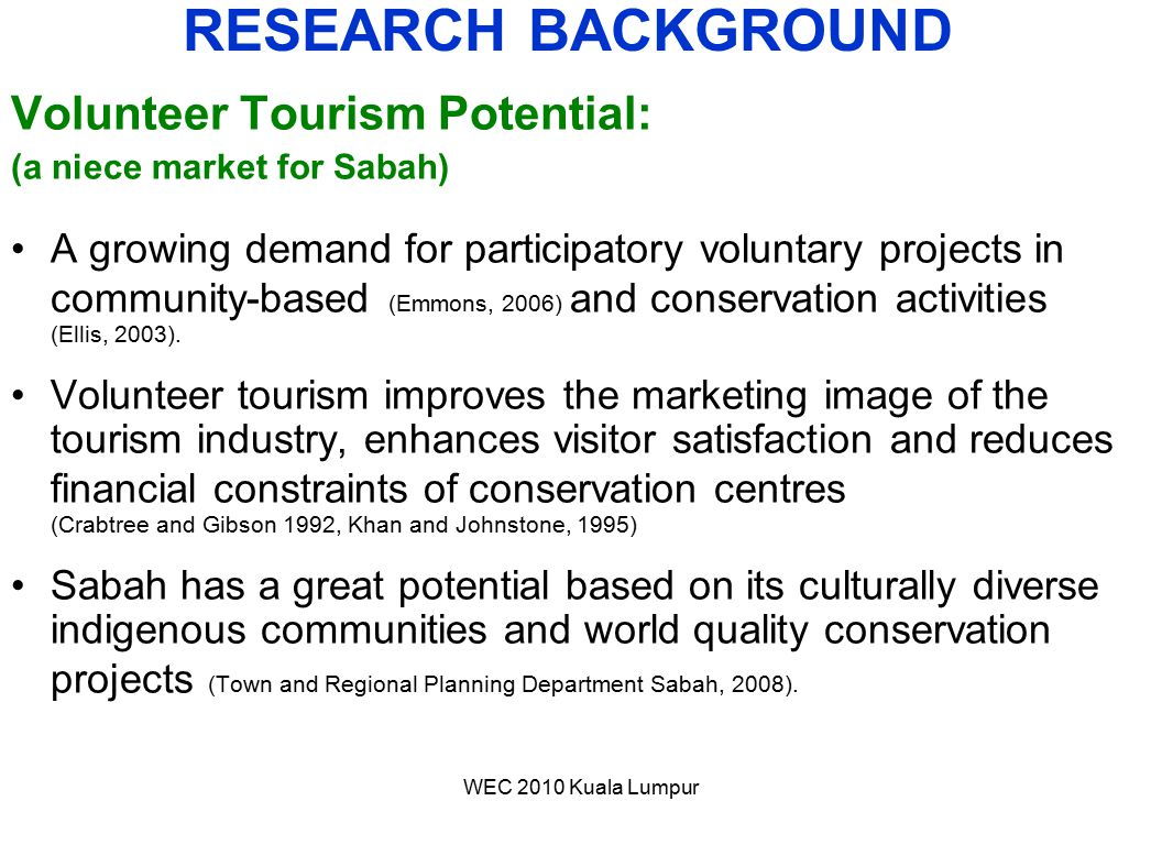 RESEARCH BACKGROUND Volunteer Tourism Potential: