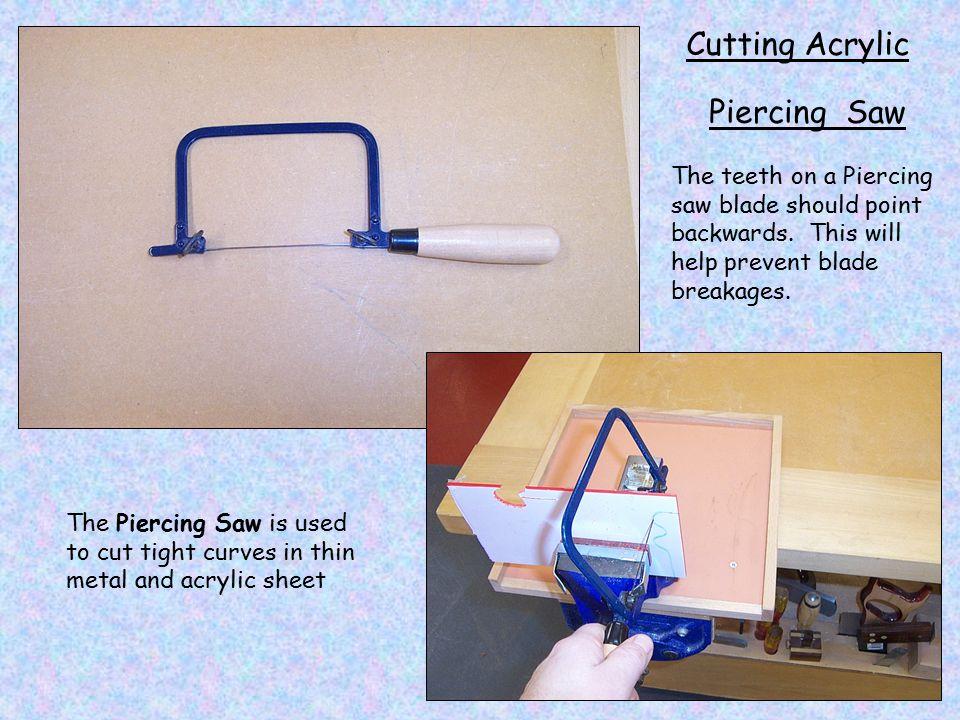Cutting Acrylic Piercing Saw