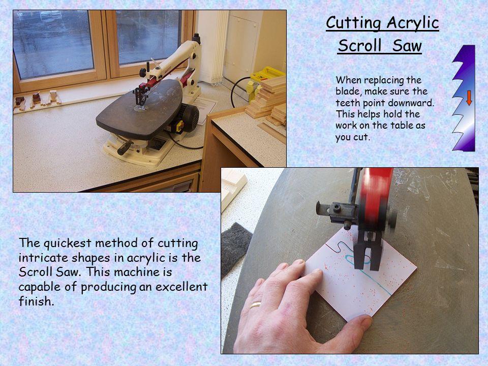 Cutting Acrylic Scroll Saw