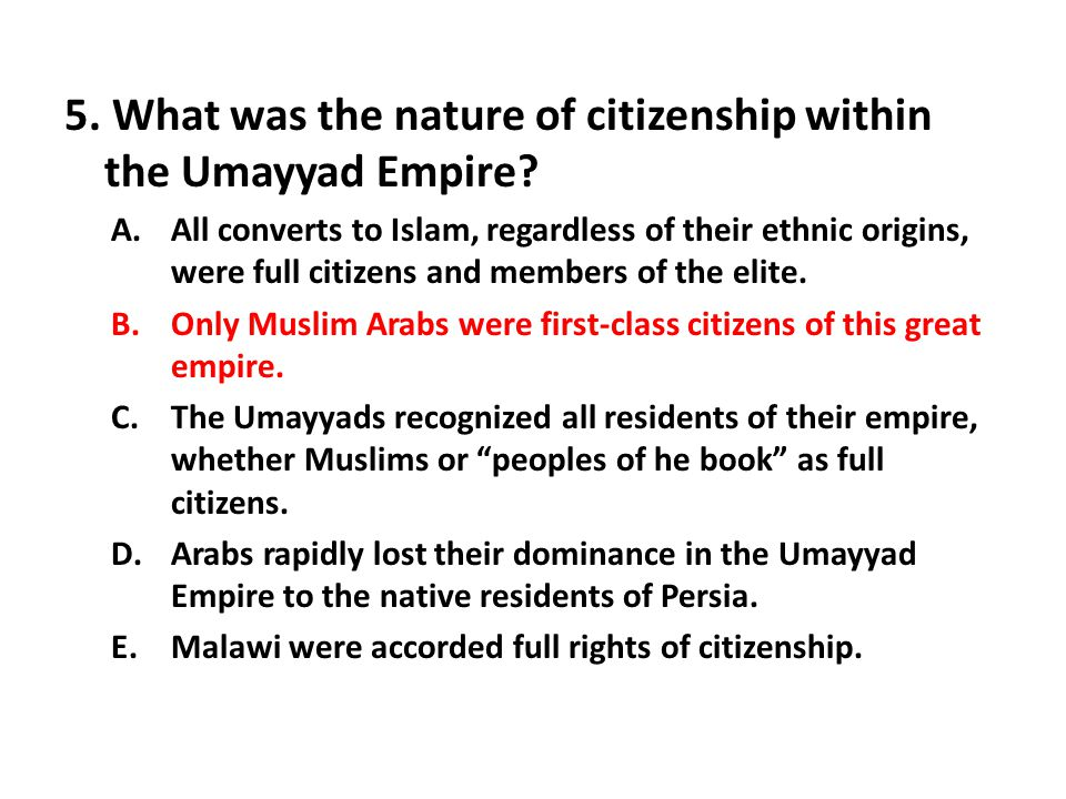 5. What was the nature of citizenship within the Umayyad Empire