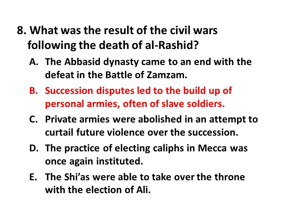 8. What was the result of the civil wars following the death of al-Rashid