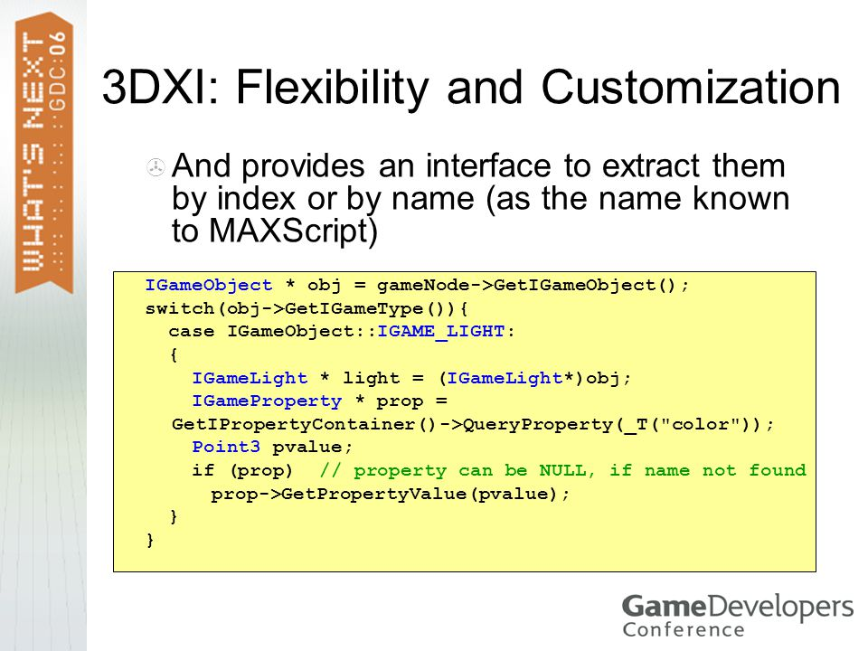 3DXI: Flexibility and Customization