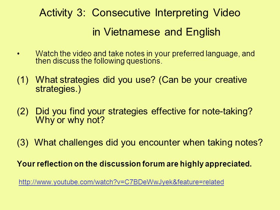 Activity 3: Consecutive Interpreting Video in Vietnamese and English
