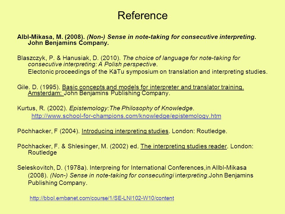 Reference Albl-Mikasa, M. (2008). (Non-) Sense in note-taking for consecutive interpreting. John Benjamins Company.