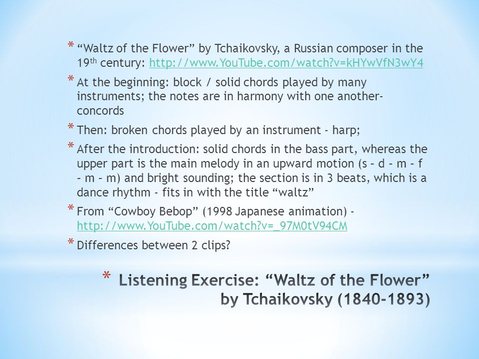 Listening Exercise: Waltz of the Flower by Tchaikovsky (1840-1893)