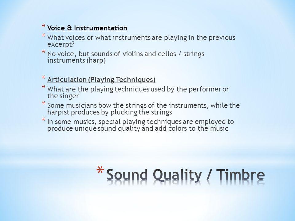 Sound Quality / Timbre Voice & Instrumentation