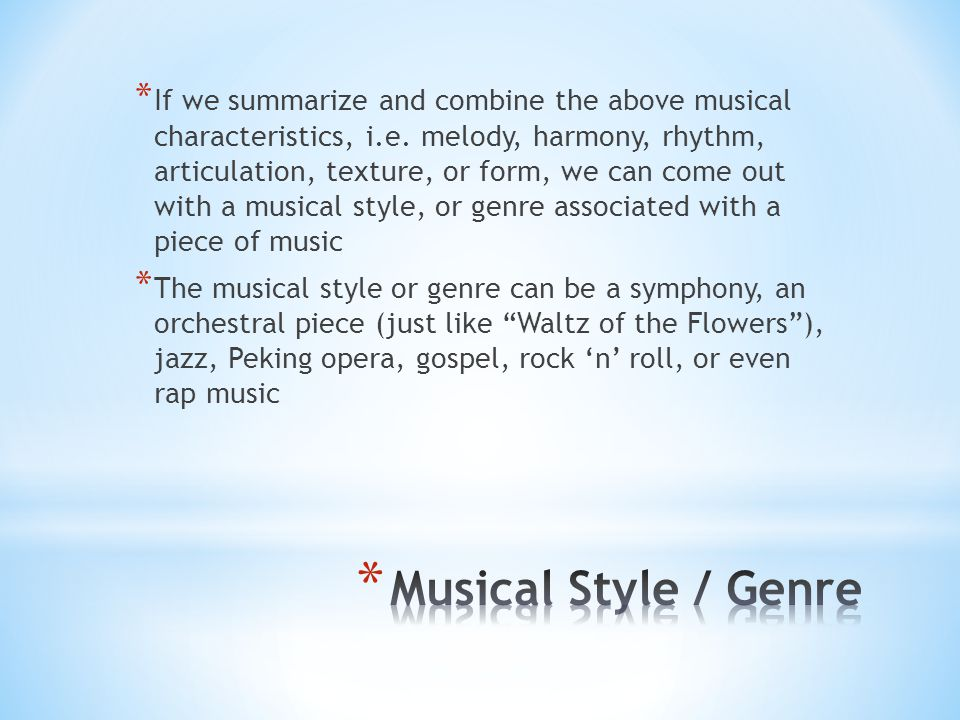 If we summarize and combine the above musical characteristics, i. e