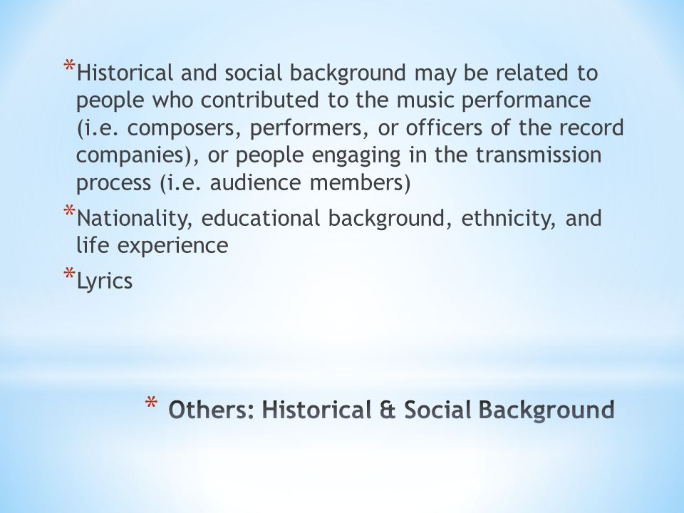 Others: Historical & Social Background