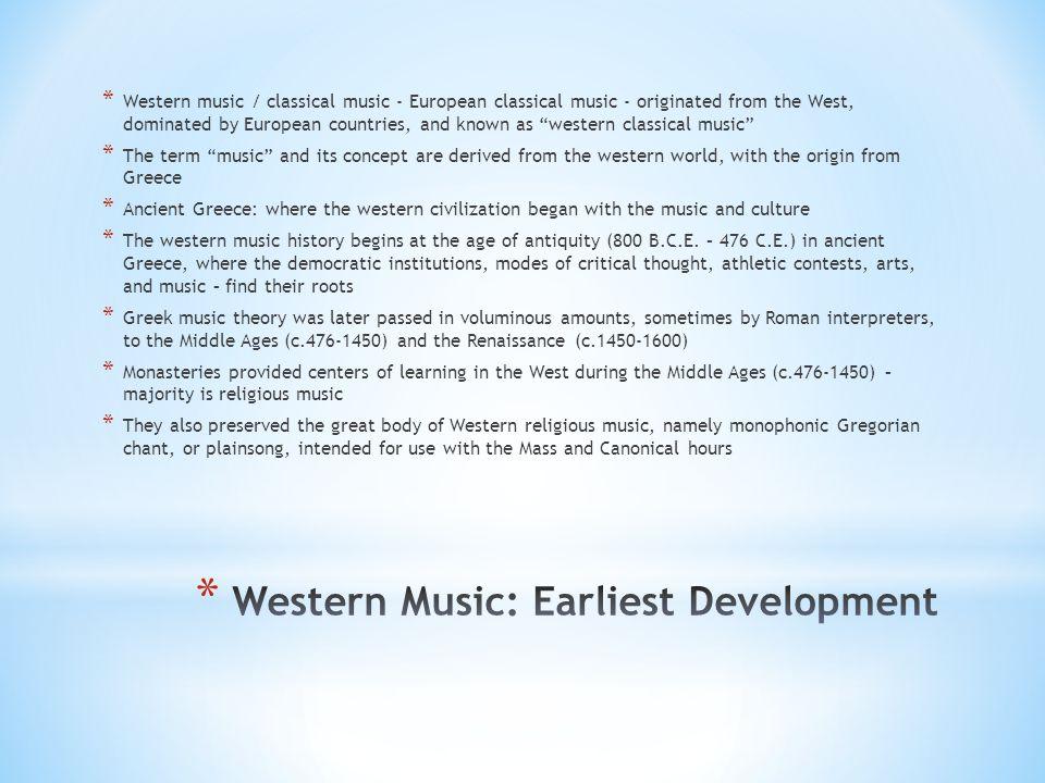 Western Music: Earliest Development