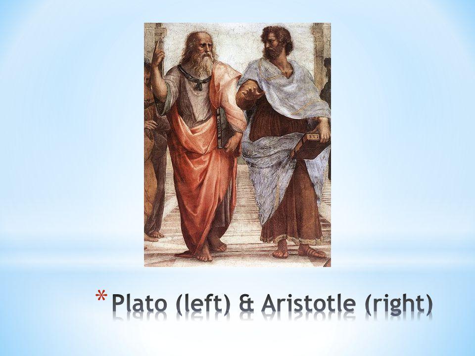 Plato (left) & Aristotle (right)