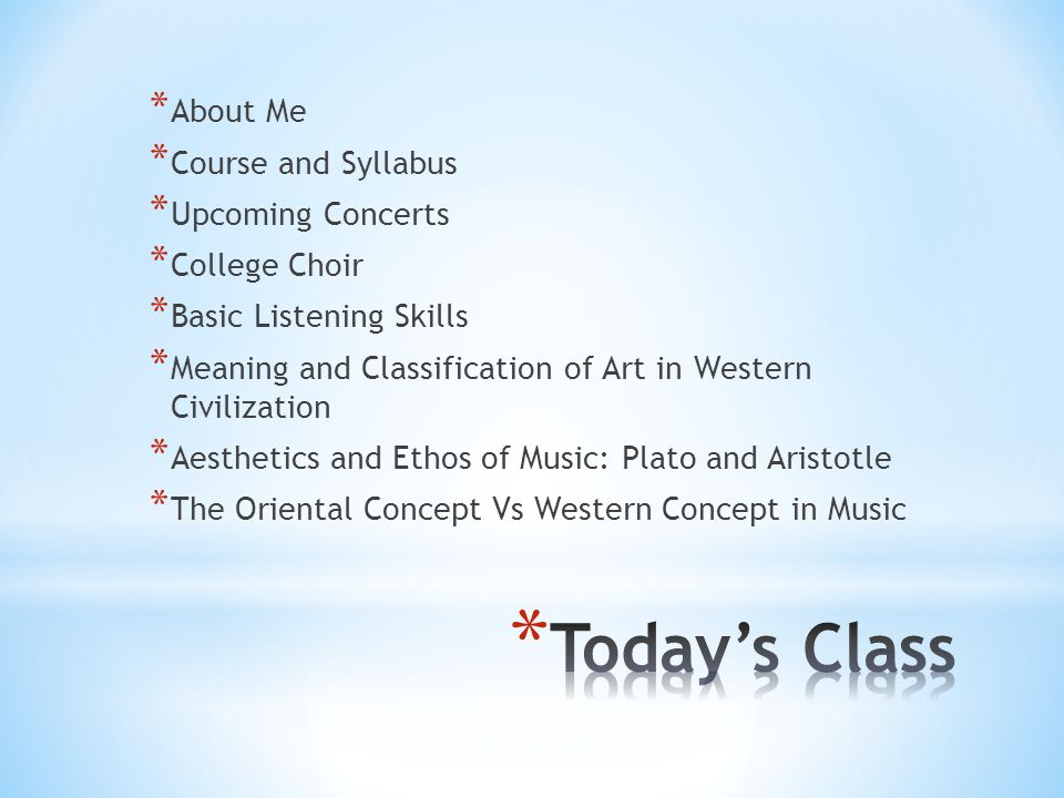 Today's Class About Me Course and Syllabus Upcoming Concerts