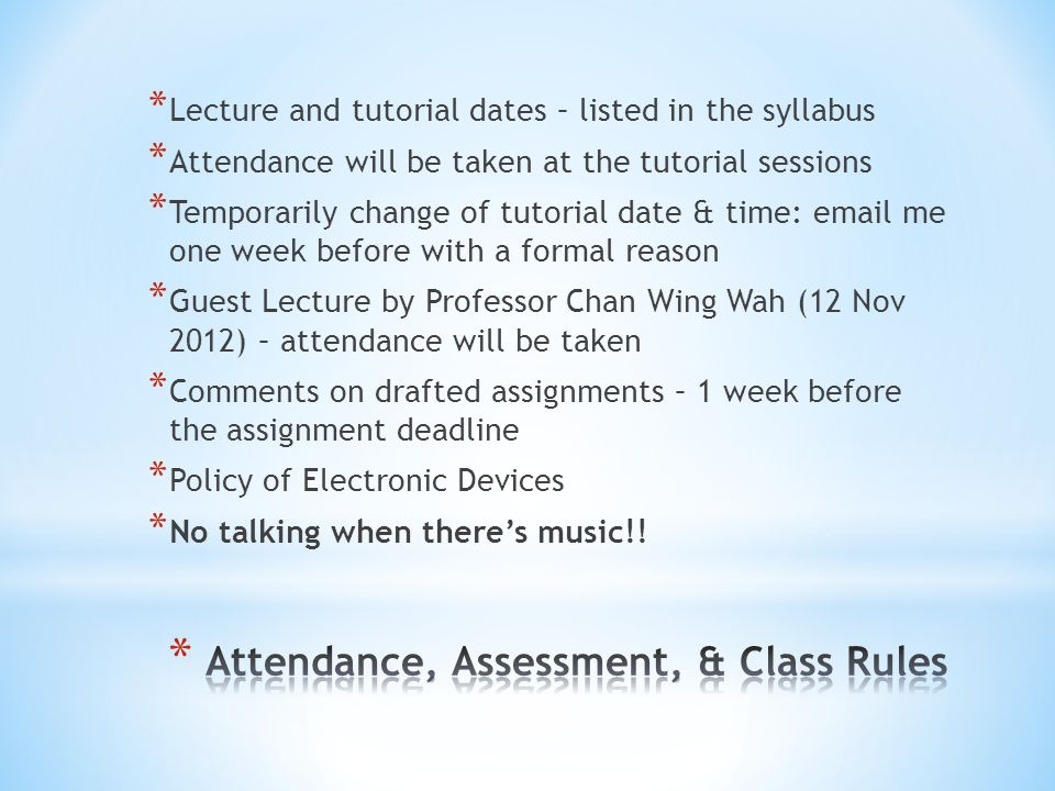 Attendance, Assessment, & Class Rules