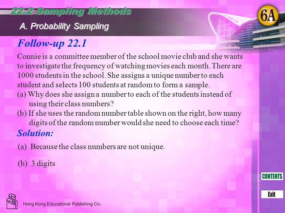 Follow-up 22.1 22.2 Sampling Methods Solution: A. Probability Sampling