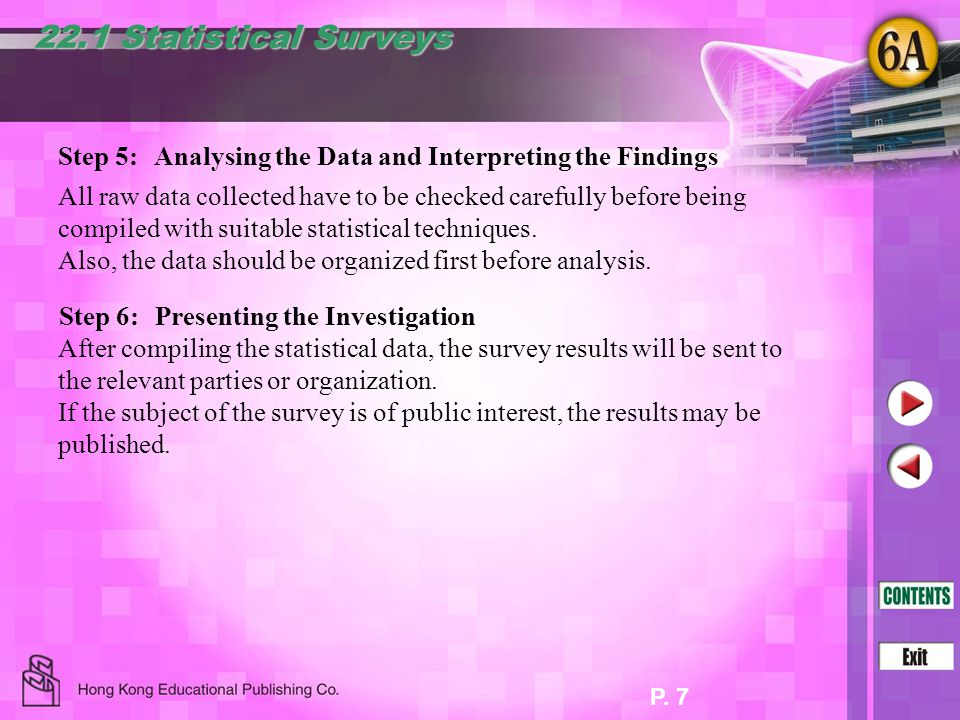 22.1 Statistical Surveys Step 5: Analysing the Data and Interpreting the Findings.