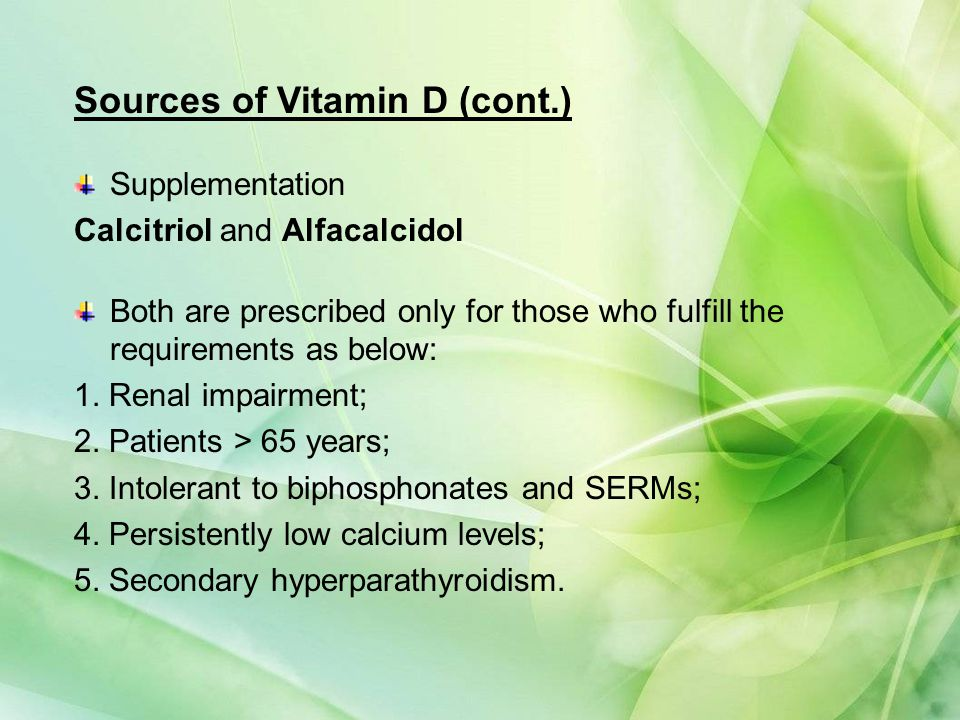 Sources of Vitamin D (cont.)
