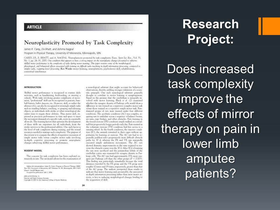 Research Project: Does increased task complexity improve the effects of mirror therapy on pain in lower limb amputee patients