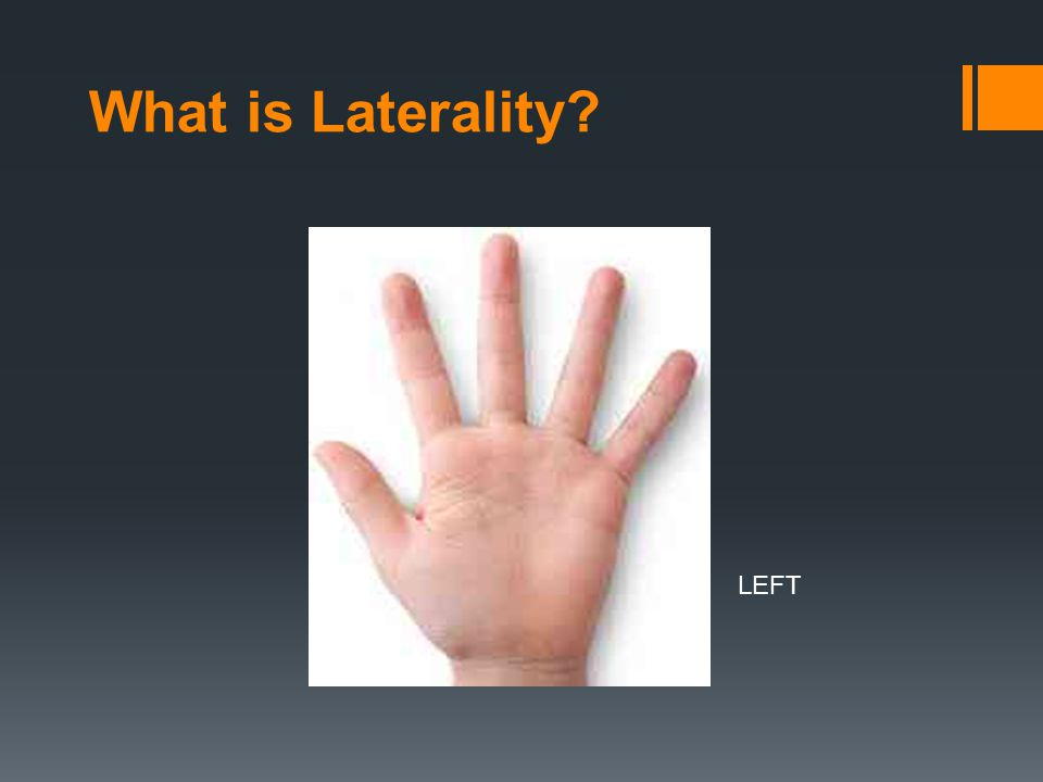 What is Laterality LEFT