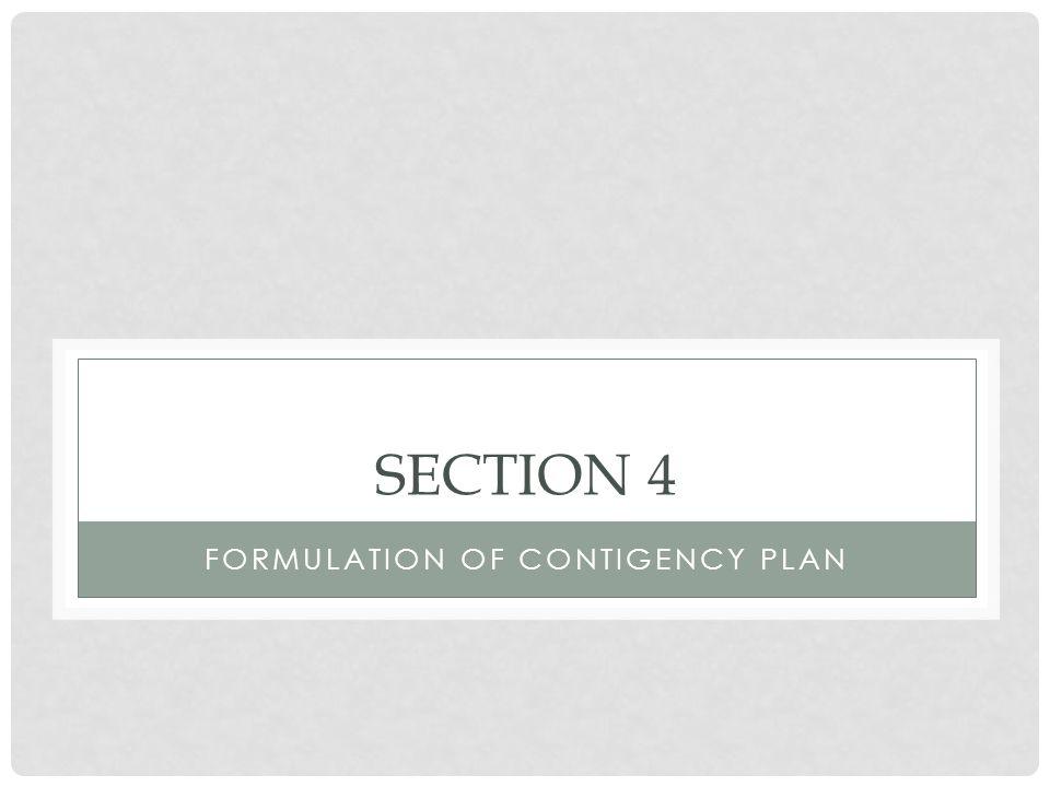 FORMULATION OF CONTIGENCY PLAN